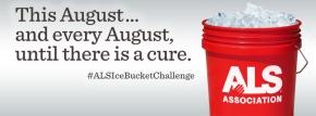 Ice Bucket Challenge- Raising Money and Awareness for ALS